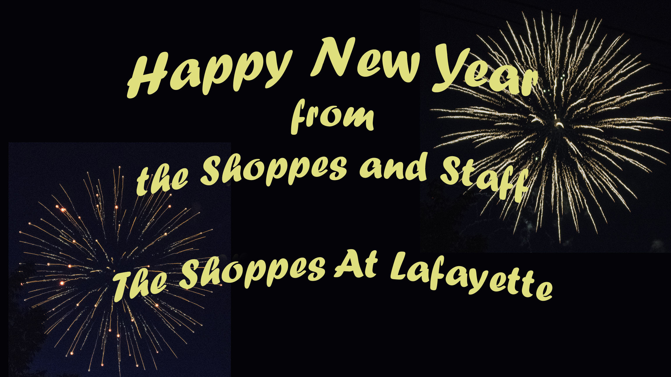 Happy New Year from The Shoppes At Lafayette